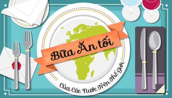 Xem bữa tối của các quốc gia trên thế giới qua tranh cực thú vị