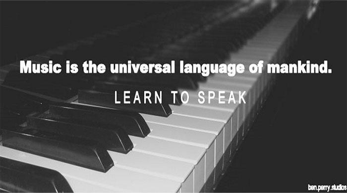 Âm nhạc là thứ ngôn ngữ mà tất cả chúng ta đều hiểu
