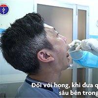 Cách lấy mẫu xét nghiệm SARS-CoV-2 theo hướng dẫn của Bộ Y tế