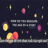 Cách tính tuổi của một ngôi sao