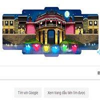Hội An quyến rũ xuất hiện trên Google Doodle 16/7: Lý do Google tôn vinh là gì?