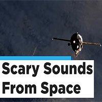 Rùng mình với những âm thanh được tàu vũ trụ của NASA ghi lại