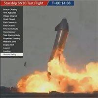 Tàu Starship SN10 phát nổ sau khi hạ cánh